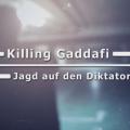 Killing Gaddafi ZDF